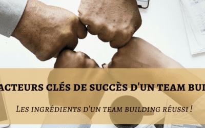 Les facteurs clés pour réussir une journée de Team Building