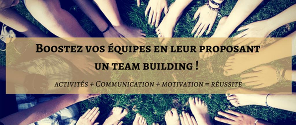 Organiser une activité de Team Building pour souder vos équipes